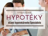 Vybavenie hypotéky s hypotekárnym špecialistom